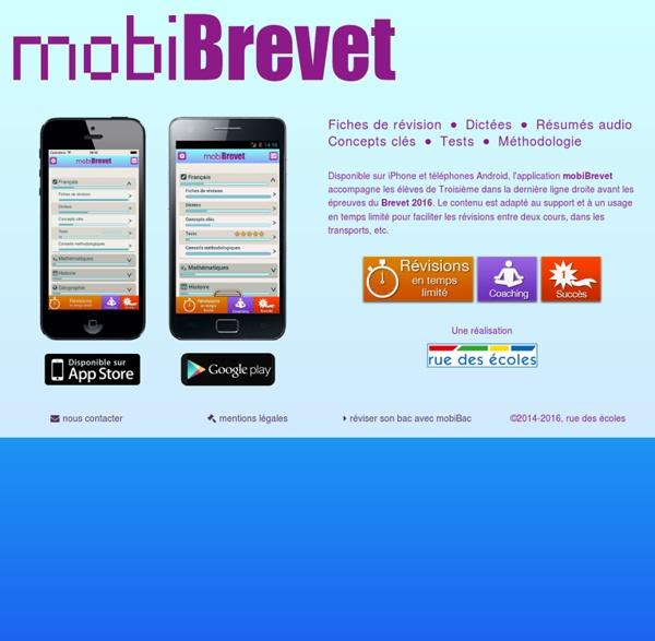 MobiBrevet - l'application mobile iPhone et Android de rue des écoles pour réviser son brevet 2015
