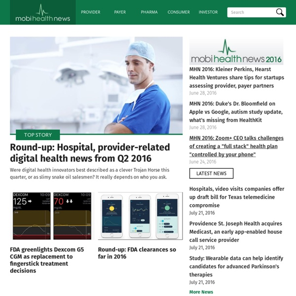 MobiHealthNews is digital health's publication of record covering breaking news and contextualizing the trends for healthcare in