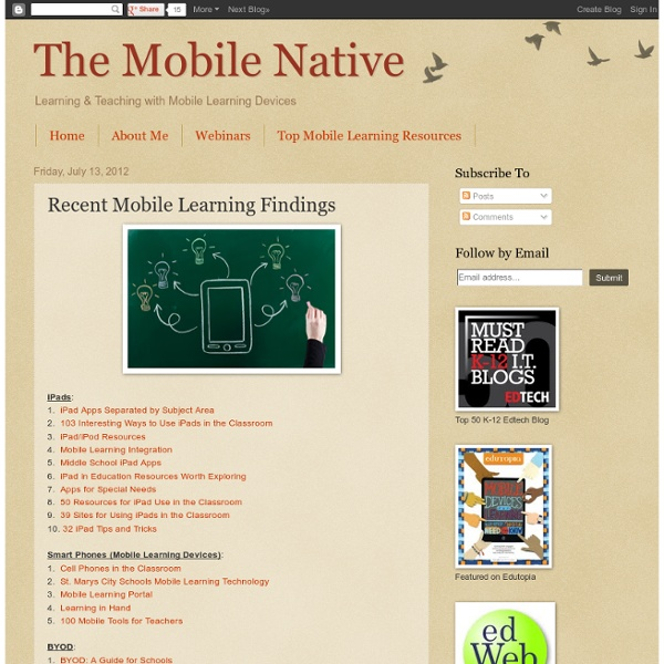 Recent Mobile Learning Findings