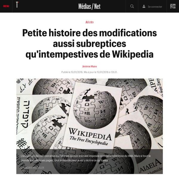Petite histoire des modifications aussi subreptices qu'intempestives de Wikipedia