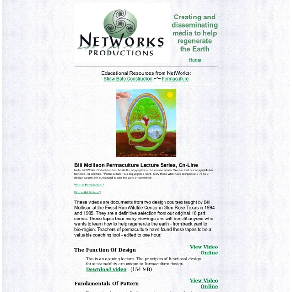 Bill Mollison Permaculture Lecture Series On-Line