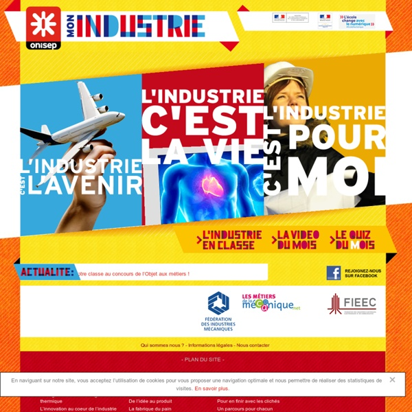 Mon industrie (dossier, Onisep)
