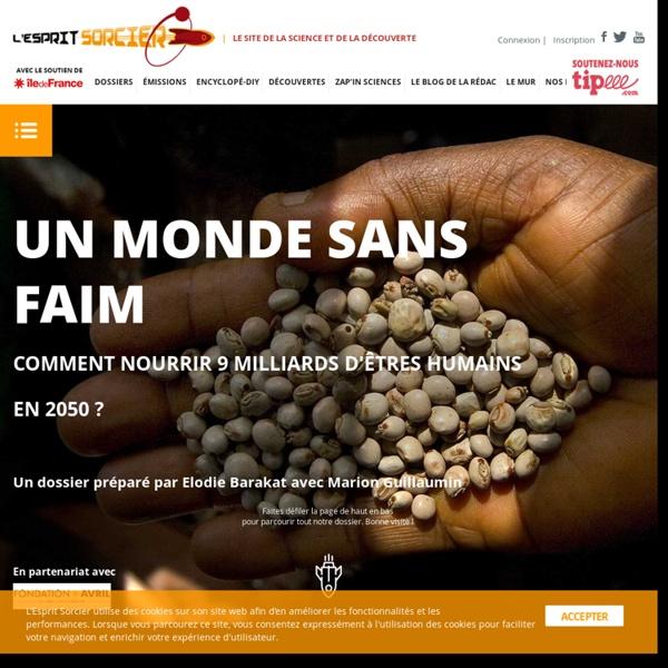 Un monde sans faim -L'Esprit Sorcier - Dossier #19
