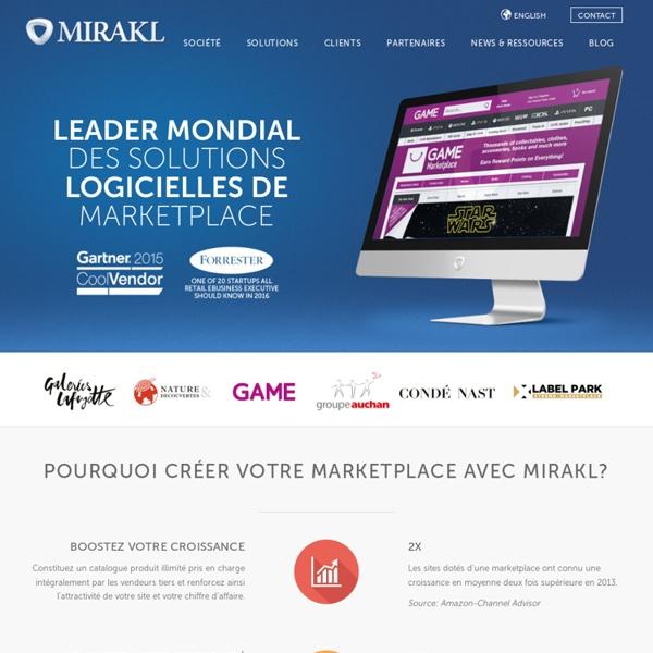 Mirakl, leader mondial des solutions de marketplace