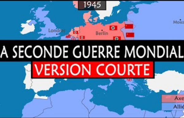 La Seconde Guerre mondiale - Résumé du conflit le plus meurtrier de l'histoire