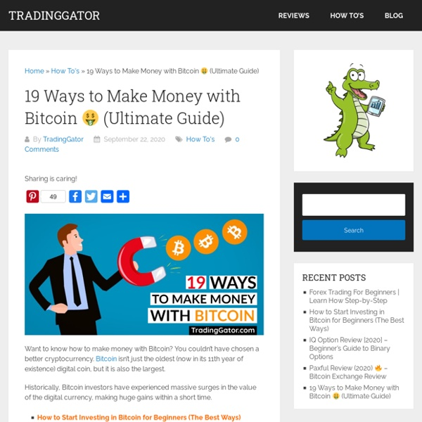 19 Ways to Make Money with Bitcoin □ (Ultimate Guide)