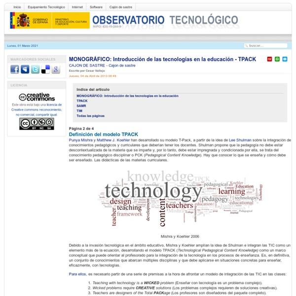 MONOGRÁFICO: Introducción de las tecnologías en la educación - TPACK