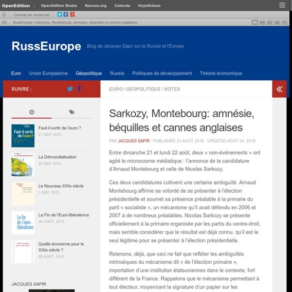Sarkozy, Montebourg: amnésie, béquilles et cannes anglaises – RussEurope