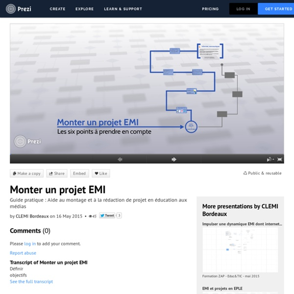 Monter un projet EMI by CLEMI Bordeaux on Prezi