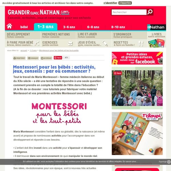 Montessori pour les bébés : activités, jeux pour l'éveiller et l'aider à faire seul