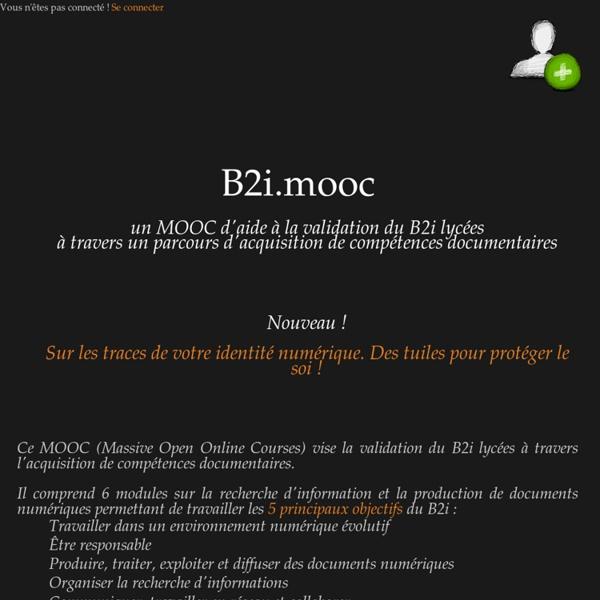 Un MOOC d'aide à la validation du B2i Lycées