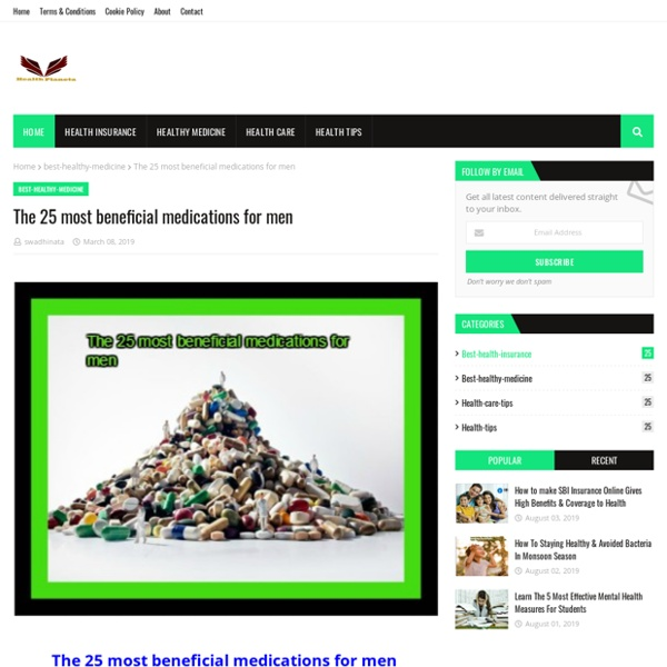 The 25 most beneficial medications for men