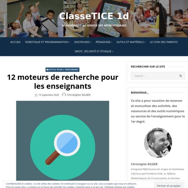 12 moteurs de recherche pour les enseignants – ClasseTICE 1d