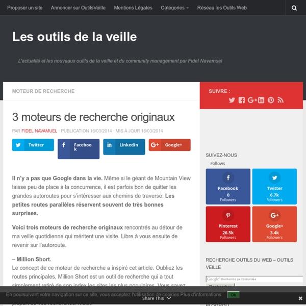 3 moteurs de recherche originaux – Les outils de la veille