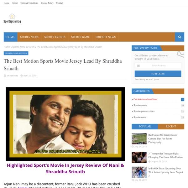The Best Motion Sports Movie Jersey Lead By Shraddha Srinath