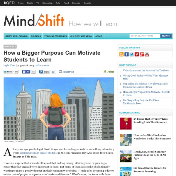 How a Bigger Purpose Can Motivate Students to Learn