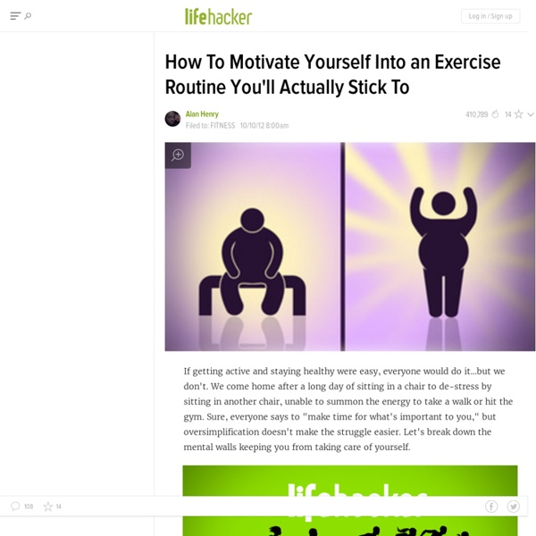 How To Motivate Yourself Into an Exercise Routine You'll Actually Stick To