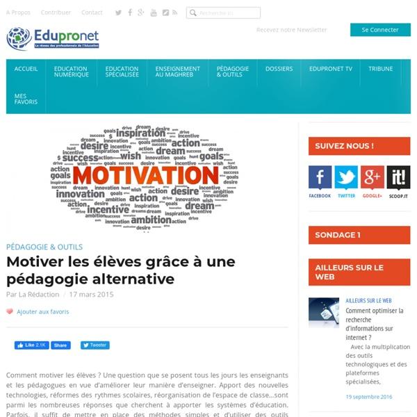 Motiver les élèves grâce à une pédagogie alternative