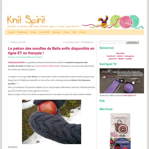 Le patron des moufles de Bella enfin disponible en ligne ET en français !