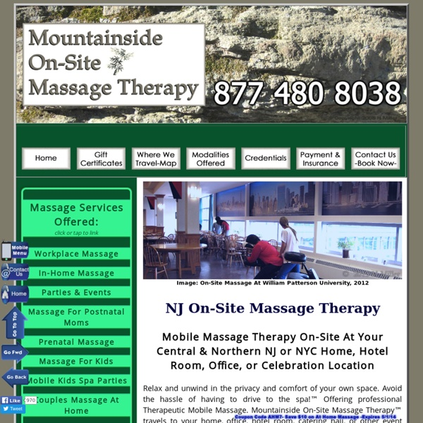 Mountainside On Site Massage Therapy™ - NJ & NYC's Premiere Mobile Massage & Spa Party Providers