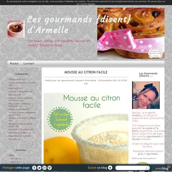 Mousse au citron facile - Les gourmands {disent} d'Armelle