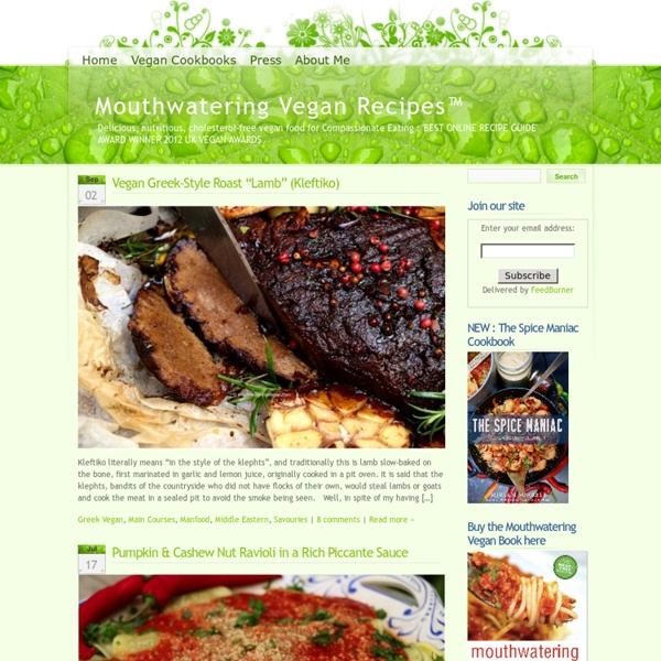 Mouthwatering Vegan Recipes™ » Delicious, nutritious, cholesterol-free vegan food for Compassionate Eating : 'BEST ONLINE RECIPE GUIDE' AWARD WINNER 2012 UK VEGAN AWARDS