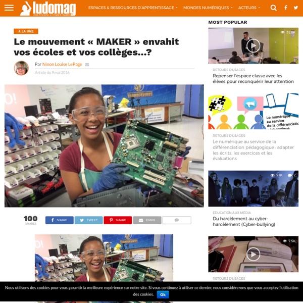 Le mouvement «MAKER» envahit vos écoles et vos collèges…? – Ludovia Magazine