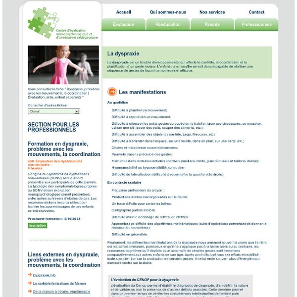 Dyspraxie : trouble affectant la coordination, des gestes moteur chez l'enfant