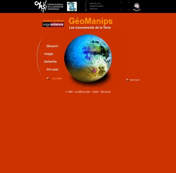 Geomanips, les mouvements de la Terre - CNRS - Sagascience
