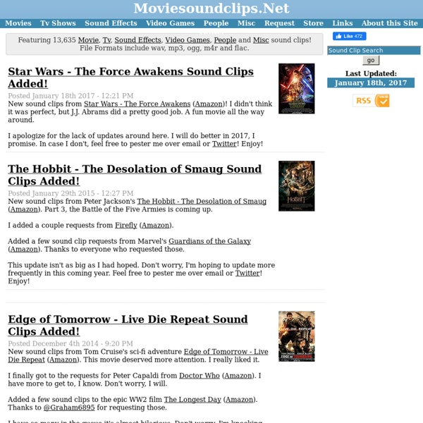 Movie Sound Clips! - Audio sound clips from movies, tv, video games, people and sound effects.