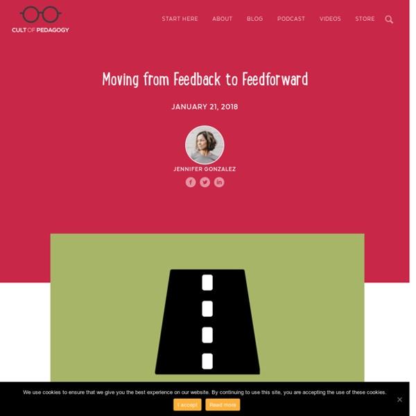 Moving from Feedback to Feedforward