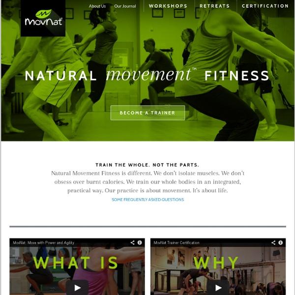 MovNat®: Explore Your True Nature™