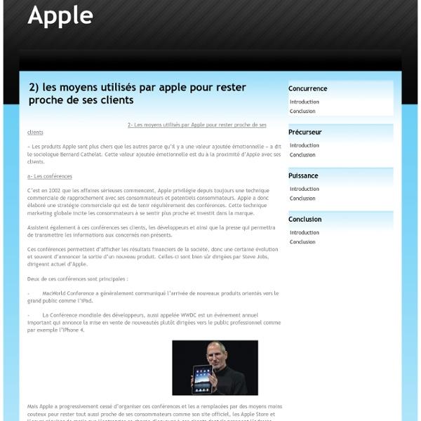 2) les moyens utilisés par apple pour rester proche de ses clients - Apple