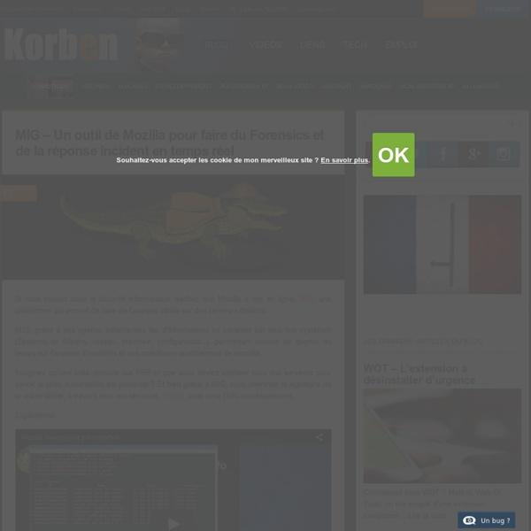 MIG - Un outil de Mozilla pour faire du Forensics et de la réponse incident en temps réel