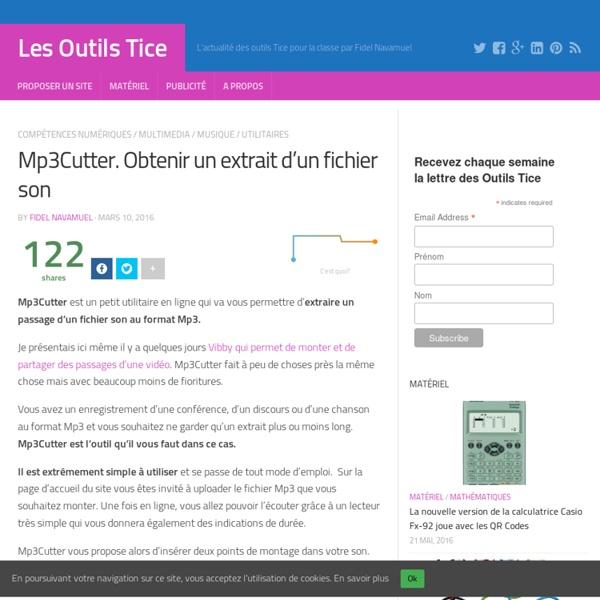 Mp3Cutter. Obtenir un extrait d'un fichier son – Les Outils Tice