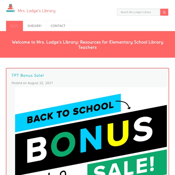 Elementary Library Centers and Lessons