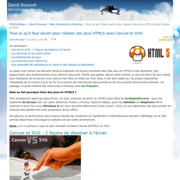 Tout ce qu'il faut savoir pour réaliser des jeux HTML5 avec Canvas et SVG - David Rousset - Web Standards & Gaming