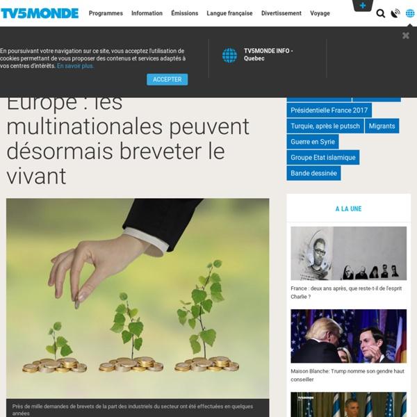 Europe : les multinationales peuvent désormais breveter le vivant