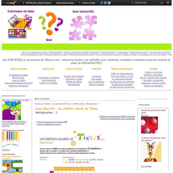 Jeux éducatifs de Tibous - Chiffres colorés - Multiplication : 1 - Tibous, contes pour enfants au fil du temps, coloriages, dessins, jeux éducatifs, histoires et puzzles en ligne