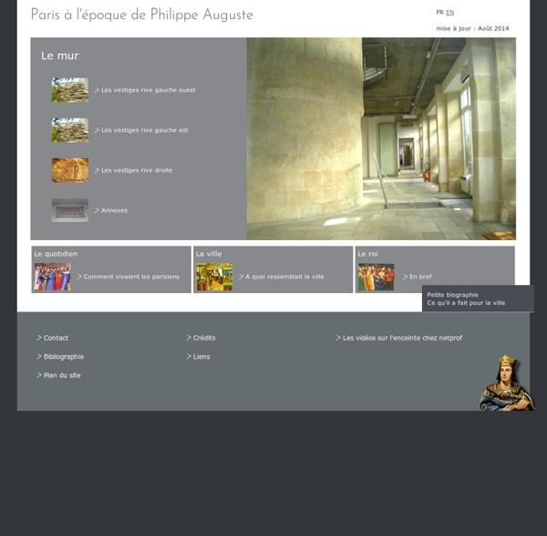 Paris à l'époque de Philippe Auguste, le mur, la ville, le quotidien