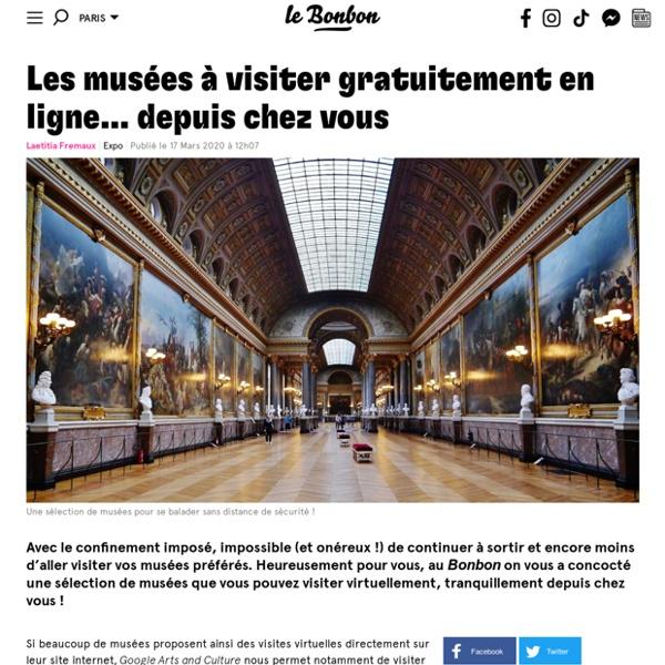 Les musées à visiter gratuitement en ligne… depuis chez vous