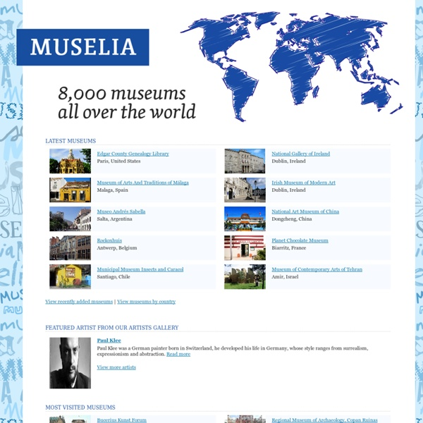Muselia - World museums directory, a collection of museums of the world.