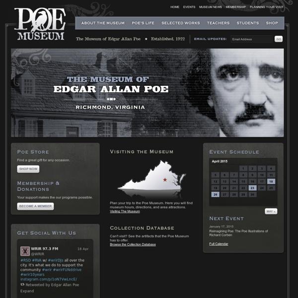 Edgar Allan Poe Museum : Poe's life, legacy, and Works : Richmond, Virginia