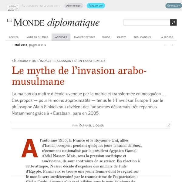 Le mythe de l'invasion arabo-musulmane, par Raphaël Liogier (Le Monde diplomatique, mai 2014)