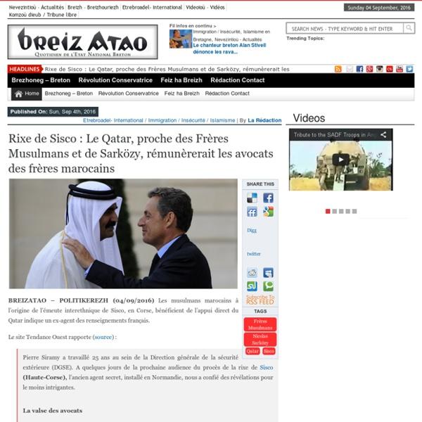 Rixe de Sisco : Le Qatar, proche des Frères Musulmans et de Sarközy, rémunèrerait les avocats des frères marocains