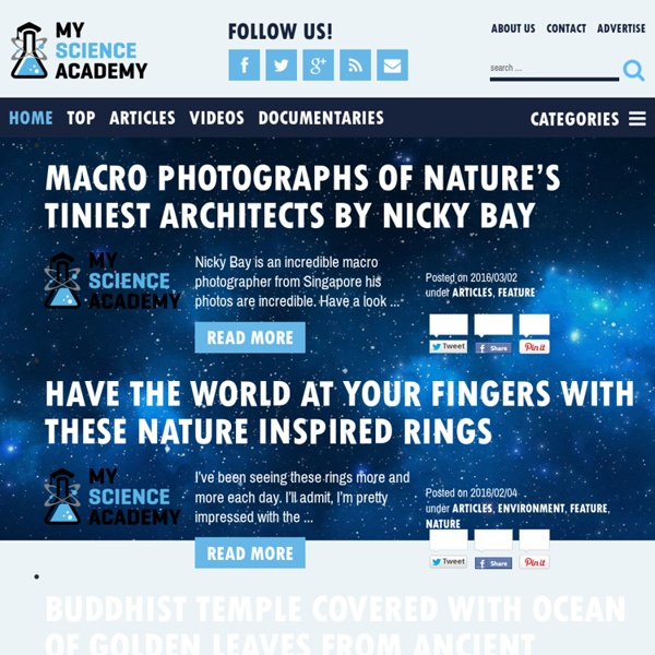 My Science Academy - breaking news, science news and multimedia on the environment, weather, biology, space, health, and animals.