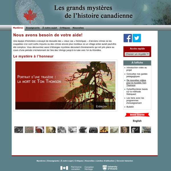 Les Grands Mystères de l'histoire canadienne