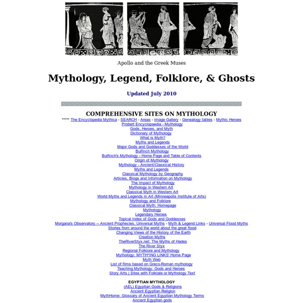 Myth, Legend, Folklore, Ghosts