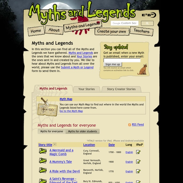 Myths and Legends - Myths and Legends from E2BN