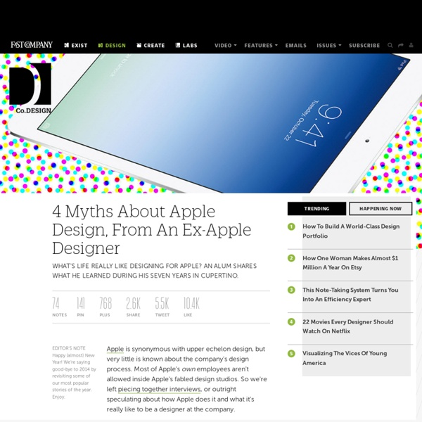 4 Myths About Apple Design, From An Ex-Apple Designer